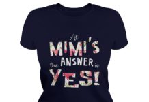 At mimis the answer is yes shirt