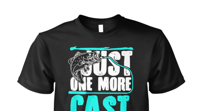 Fishing just one more cast I promise shirt