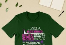 I Have A Wonderful Husband Who Is My Whole World shirt