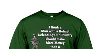 I think a man with a helmet defending our country shirt