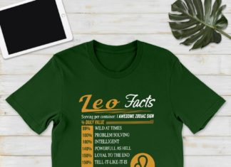Leo facts servings per container 1 awesome zodiac sign shirt