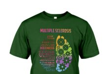 Multiple Sclerosis pain tremors swallowing problem shirt