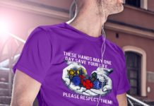 These hands may one day save your life shirt