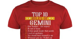 Top 10 rules of Gemini shirt