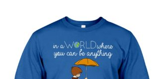 Winnie the Pooh in a world where you can be anything be kind T-shirt