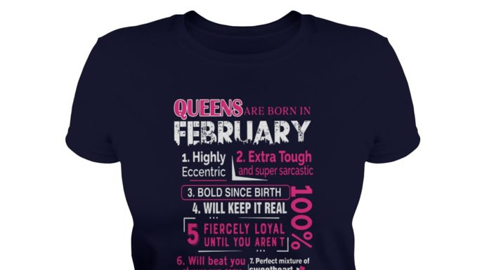 10 reasons Queens are born in February shirt