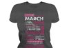 10 reasons Queens are born in March shirt