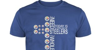 All I need today is a little bit of Steelers and a whole lot of Jesus shirt