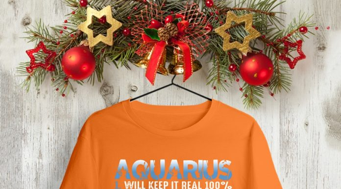 Aquarius Girl Will Keep It Real 100% shirt