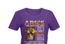 Aries will keep it real 100% prideful loyal to a fault shirt