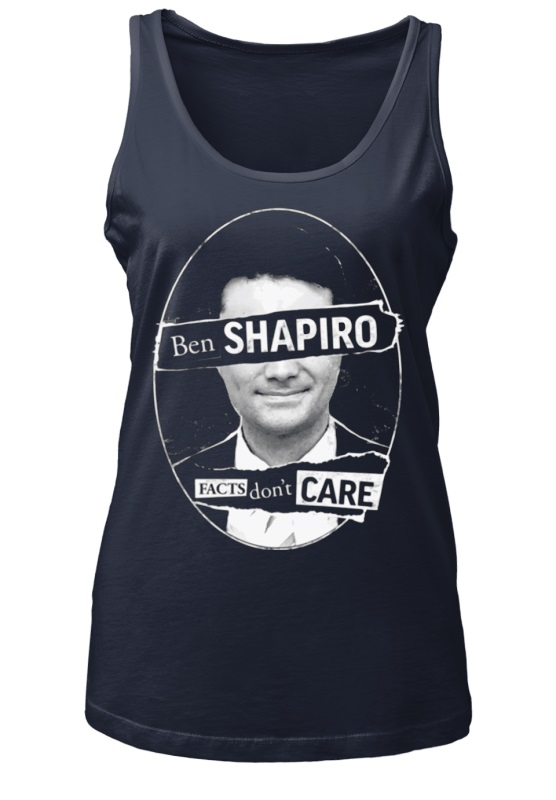 Ben Shapiro facts don't care women tank top