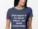 Child Support Is For Absent Fathers Not Failed Relationship shirt