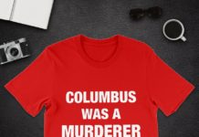 Columbus was a Murderer shirt and youth tee