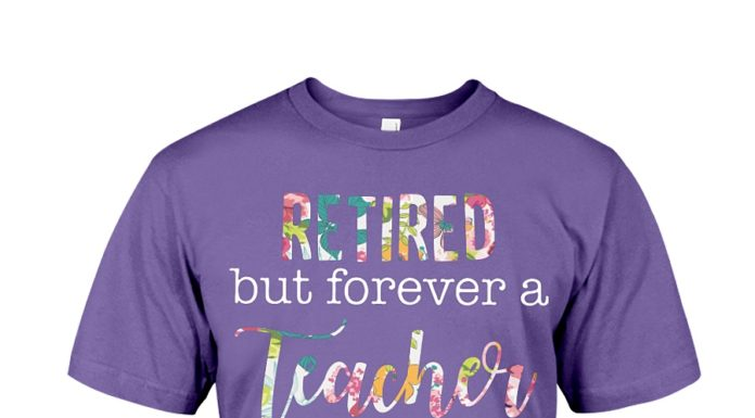 Floral retired but forever a teacher at heart shirt