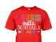 Fresh outta schedule changes shirt