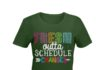 Fresh outta schedule changes teacher shirt