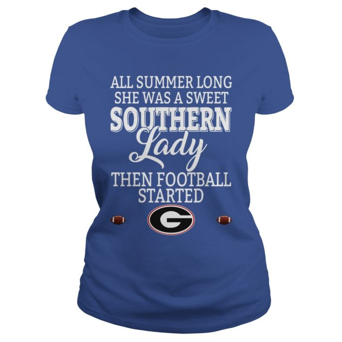 Georgia Bulldogs All Summer Long She Was A Sweet Southern Lady Then Football Started shirt