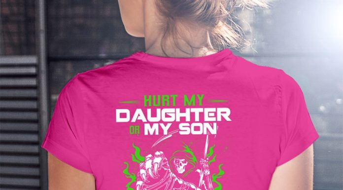Hurt my daughter or my son not even god can save you from my wrath shirt