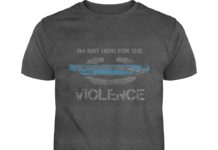 I'm just here for the CIB violence shirt