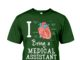 I being a medical assistant shirt