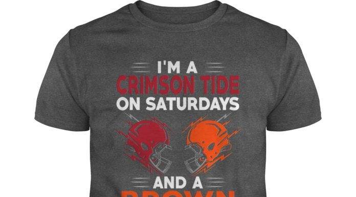 I'm a Crimson Tide on saturdays and a Brown on sundays shirt