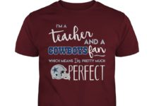 I'm a teacher and a Cowboys fan which means I'm pretty shirt