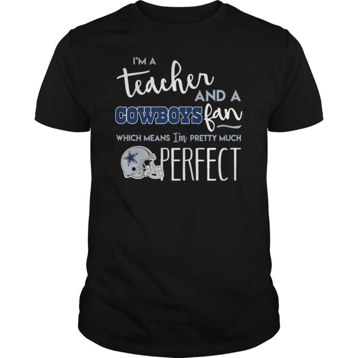 I'm a teacher and a Cowboys fan which means I'm pretty unisex shirt
