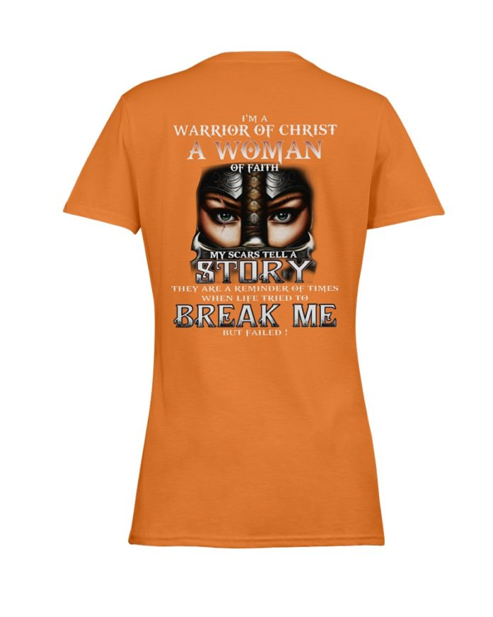 I'm a warrior of Christ a Woman of faith my scars tell a story shirt