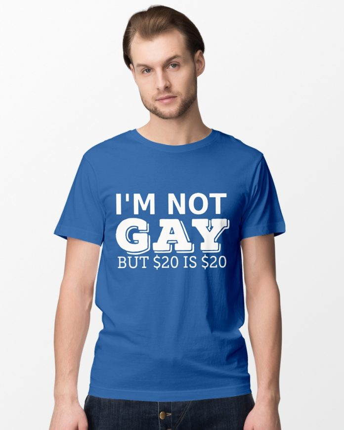 I'm not gay but 20 is 20 shirt