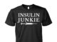 Insulin Junkie Diabetes shirt