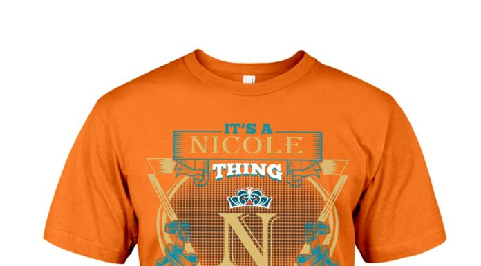 It's a nicole thing you wouldn't understand shirt