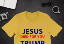 Jesus died for you Trump lives for you shirt