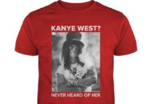 Kanye West never heard of her shirt