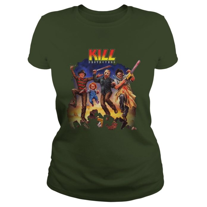 Kill Destroyers Halloween Horror Movie shirt