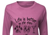 Life is better in flip flops with a dog and cocktail shirt