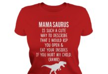 Mama Saurus is such a cute way to describe shirt