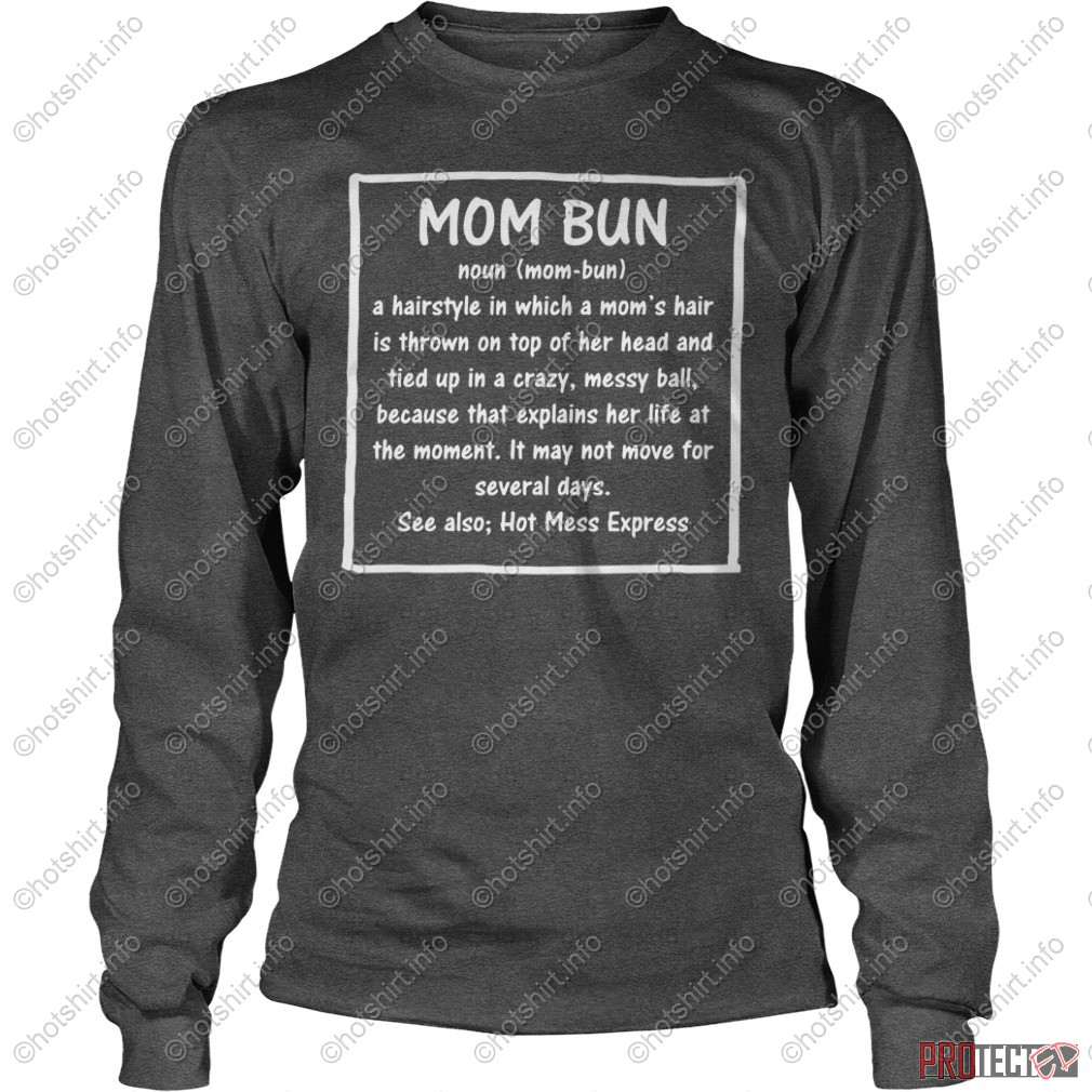 Mom Bun definition shirt