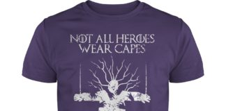 Not all heroes wear capes Some hold doors shirt