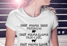 Part mama bear protective part mama llama calm and chill shirt