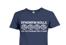 Synonym rolls just like grammar used to make shirt