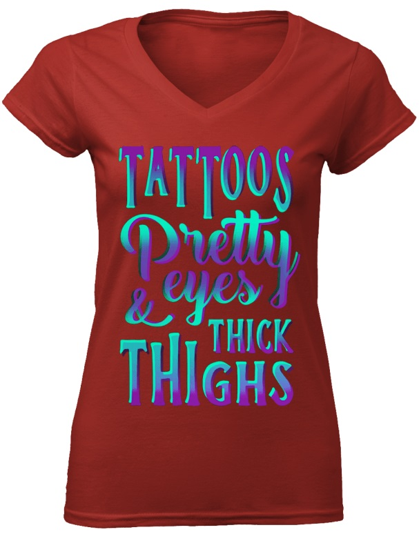 Tattoos Pretty Eyes And Thick Thighs shirt