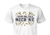 Trust me I'm a mechanic definition unisex shirt