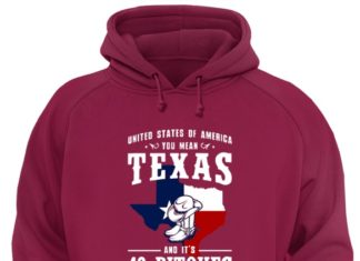 United States Of America Texas And It's 49 Bitches shirt