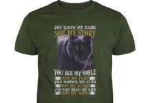 Wolf You know my name not my story you see my smile not my pain shirt