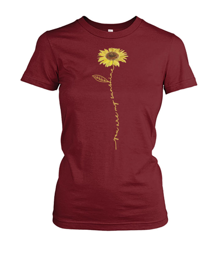 You are My Sunshine flower shirt