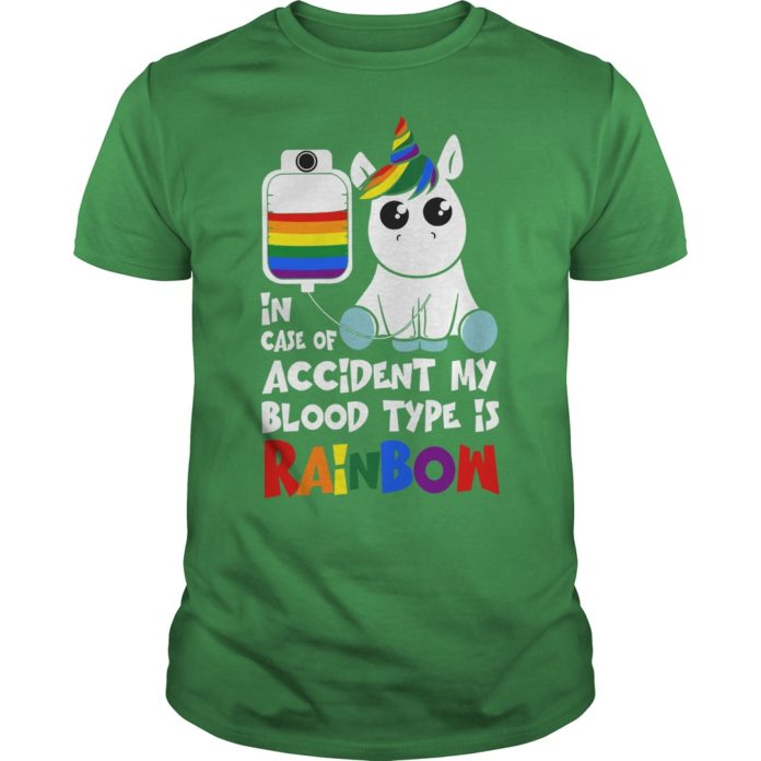 in case of accident my blood type is rainbow shirt