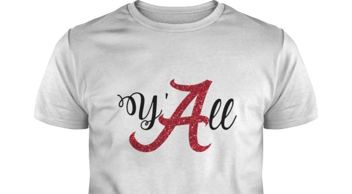 Alabama Crimson Tide y'all shirt