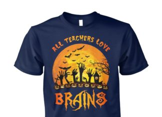 All teachers love brains halloween unisex cotton tee