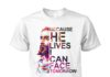 Because he lives I can face tomorrow Jesus pop art unisex shirt