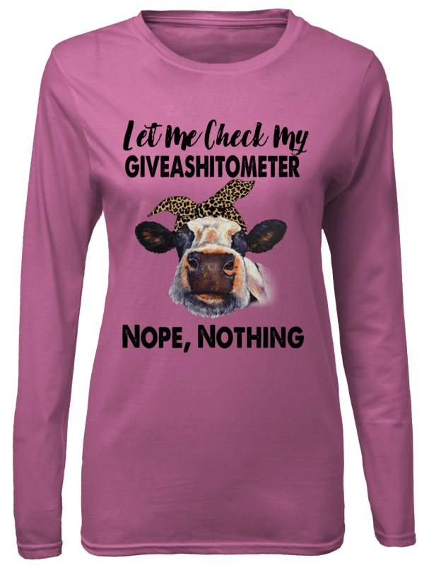 Cows Let Me Check My Giveashitometer Nope Nothing version 2 shirt